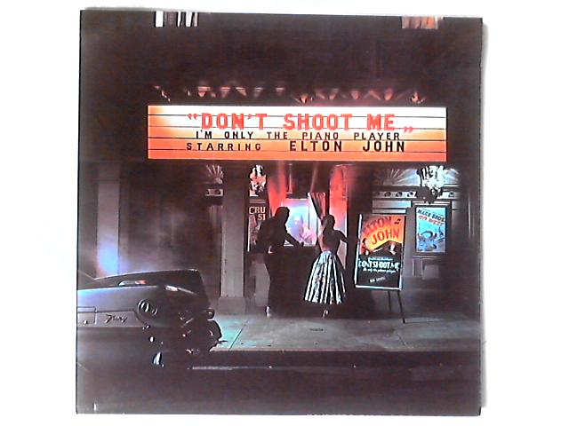 Don't Shoot Me I'm Only The Piano Player LP GATEFOLD By Elton John