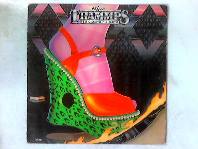 Disco Inferno LP By The Trammps