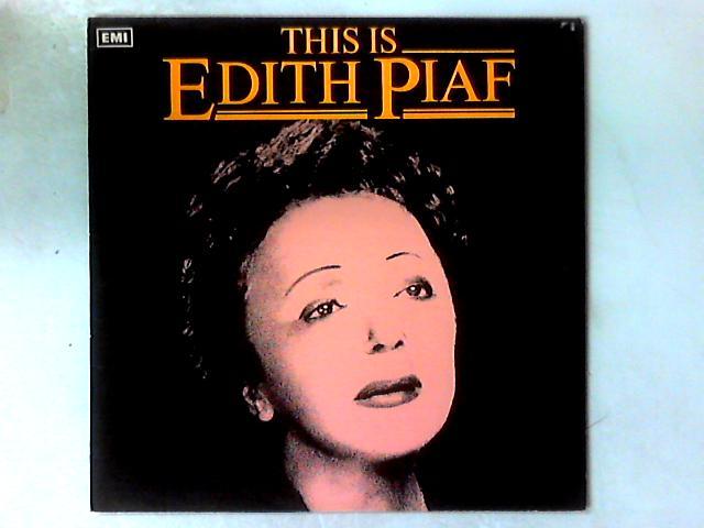This Is Edith Piaf LP COMP By Edith Piaf