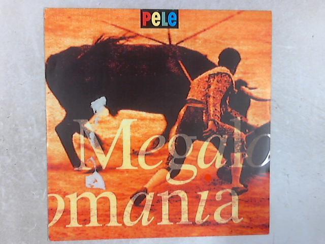Megalomania 12in Single By Pele
