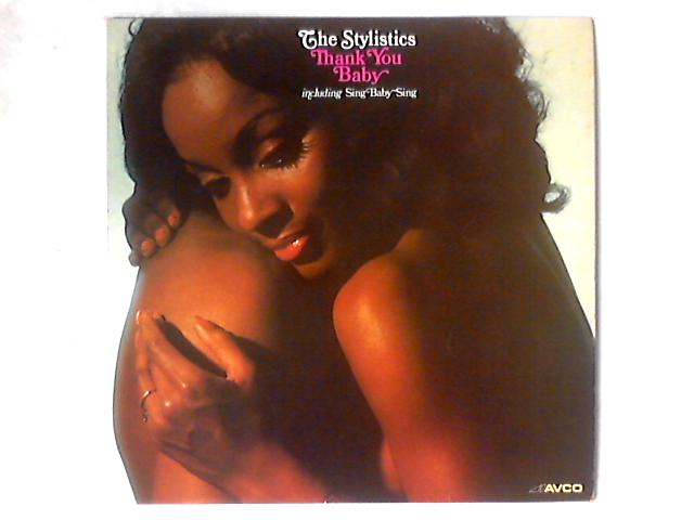 Thank You Baby LP By The Stylistics