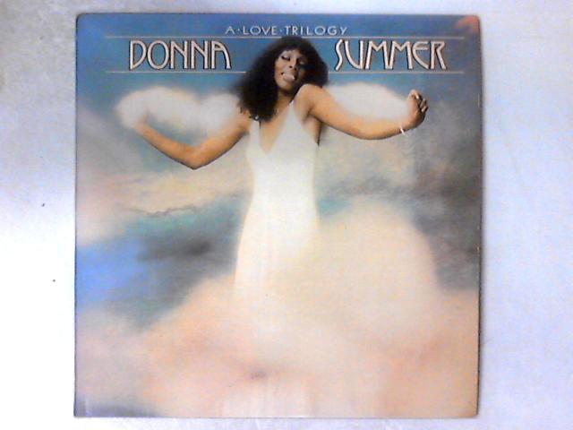 A Love Trilogy LP By Donna Summer