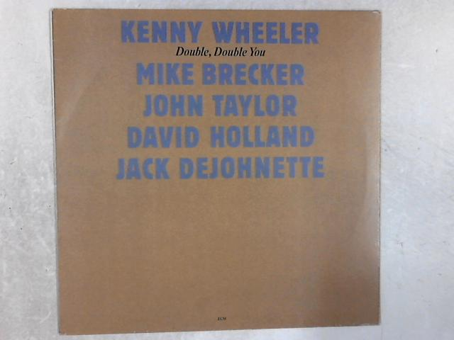 Double, Double You LP By Kenny Wheeler