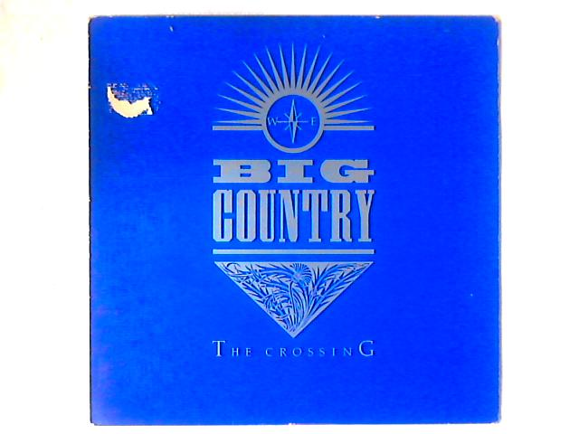 The Crossing LP By Big Country