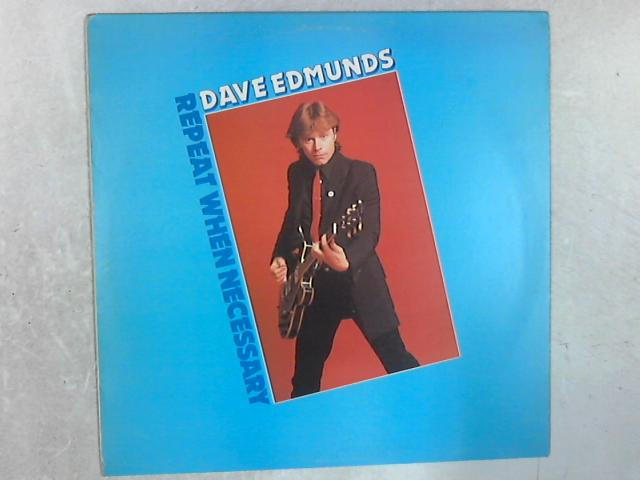 Repeat When Necessary LP By Dave Edmunds