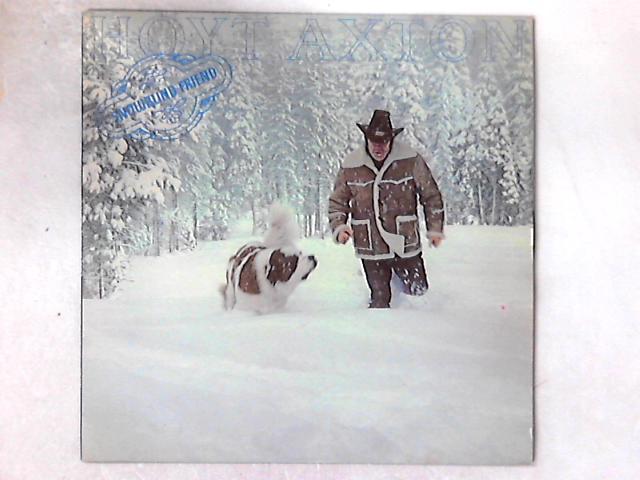 Snowblind Friend LP By Hoyt Axton