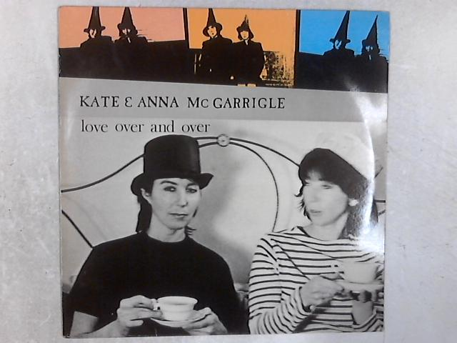 Love Over And Over LP By Kate & Anna McGarrigle