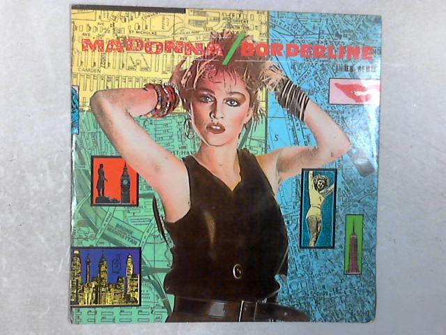 Borderline (U.S. Remix) 12in Single By Madonna