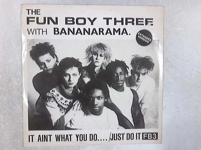 It Aint What You Do.... /Just Do It (Extended Version) 12in Single By Fun Boy Three