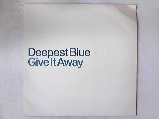 Give It Away 12in By Deepest Blue