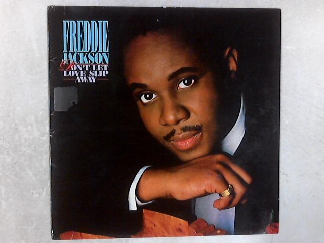 Don't Let Love Slip Away LP By Freddie Jackson