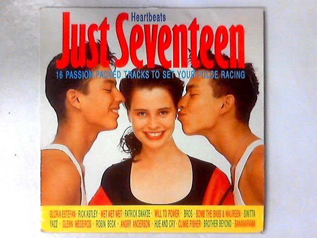 Just Seventeen: Heartbeats LP COMP By Various