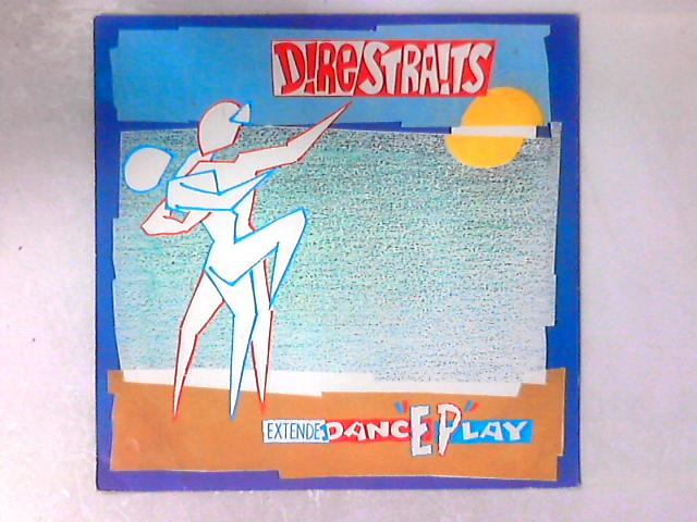 ExtendeDancEPlay 12in By Dire Straits