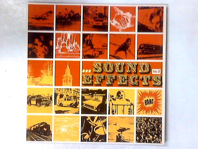 Sound Effects No. 3 LP By No Artist