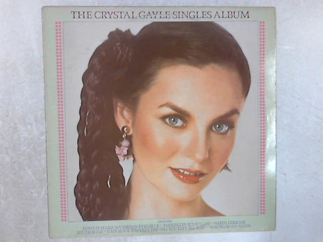 The Crystal Gayle Singles Album LP By Crystal Gayle