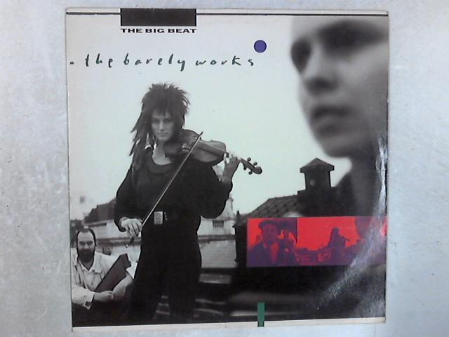 The Big Beat LP By The Barely Works