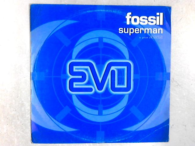 Superman 12in Single By Fossil