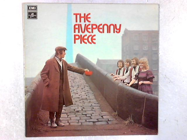 The Fivepenny Piece LP By The Fivepenny Piece