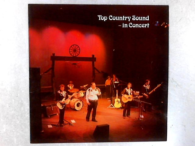 Top Country Sound in Concert LP By Top Country Sound