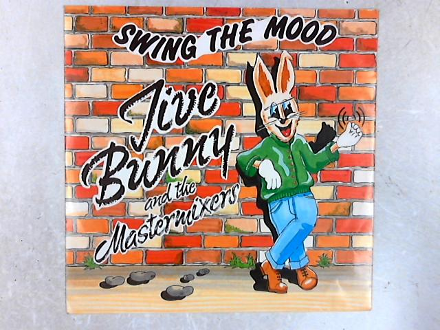 Swing The Mood 12in Single By Jive Bunny And The Mastermixers