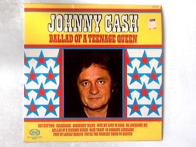 Ballad Of A Teenage Queen LP By Johnny Cash