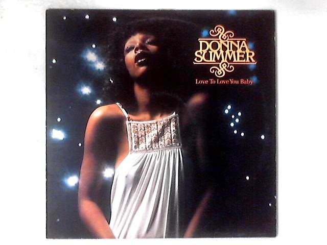 Love To Love You Baby LP By Donna Summer