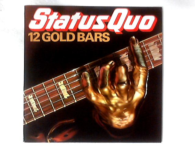 12 Gold Bars LP By Status Quo