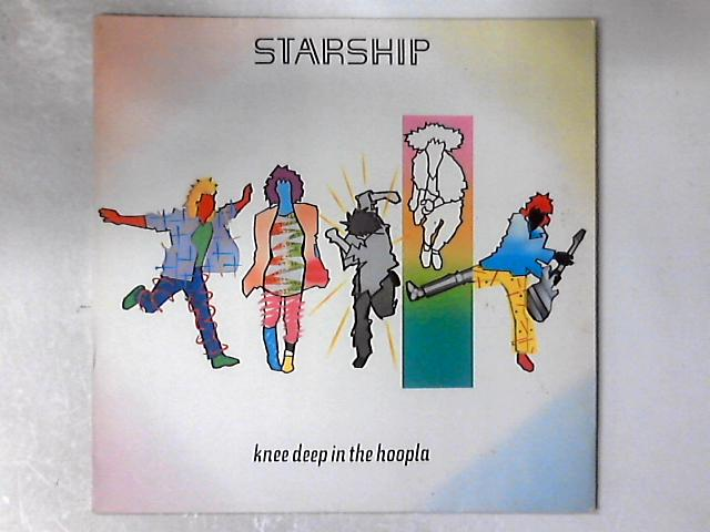 Knee Deep In The Hoopla LP By Starship (2)