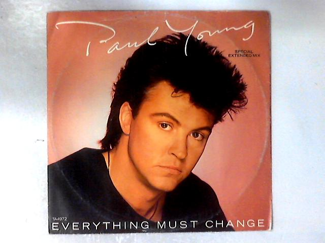 Everything Must Change (Special Extended Mix) 12in By Paul Young