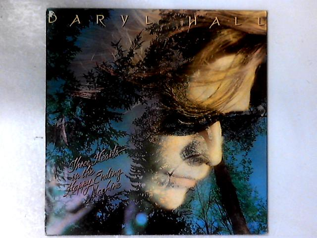 Three Hearts In The Happy Ending Machine LP By Daryl Hall