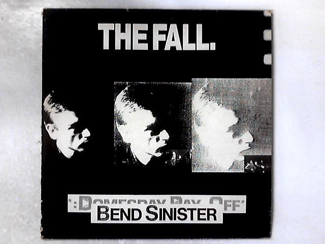 Bend Sinister LP By The Fall