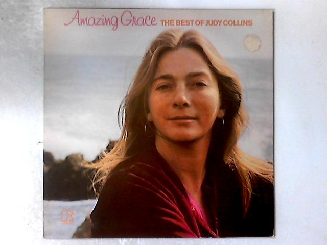 Amazing Grace (The Best Of Judy Collins) LP COMP By Judy Collins