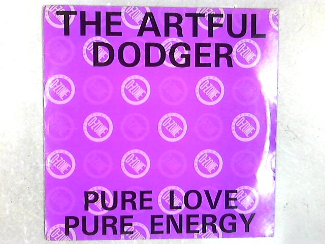Pure Love Pure Energy 12in Single By Artful Dodger