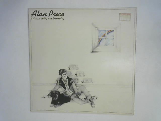 Between Today And Yesterday LP By Alan Price