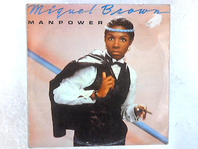 Manpower LP By Miquel Brown