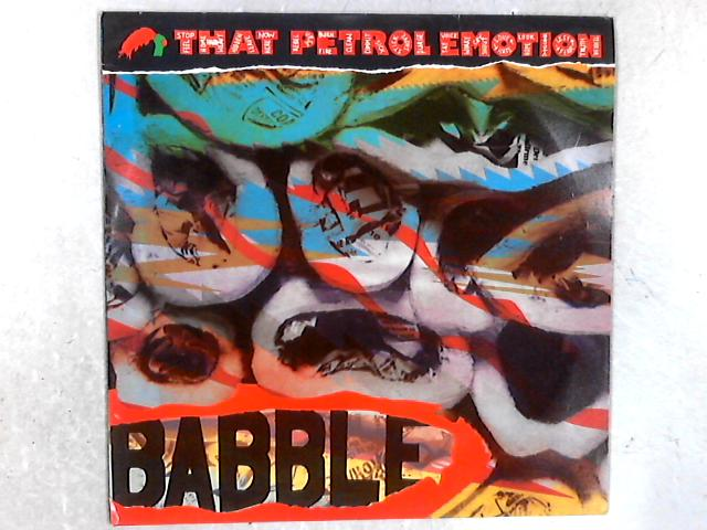 Babble LP By That Petrol Emotion