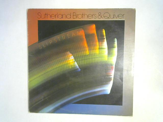 Slipstream LP By Sutherland Brothers