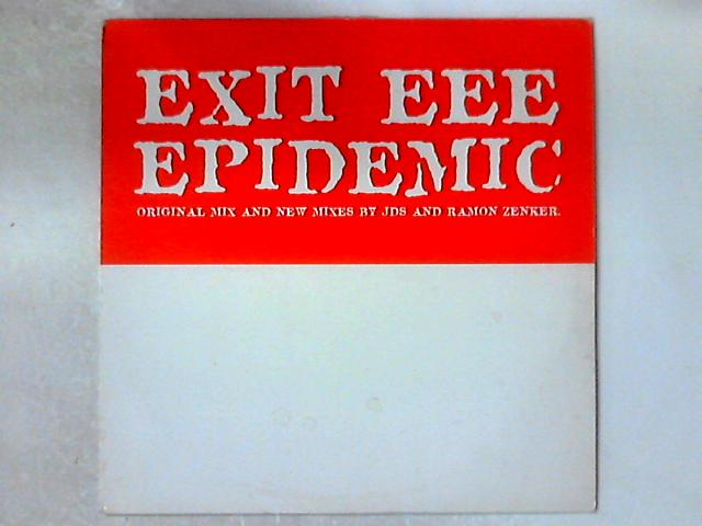 Epidemic 12in By Exit EEE