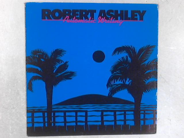 Automatic Writing LP By Robert Ashley
