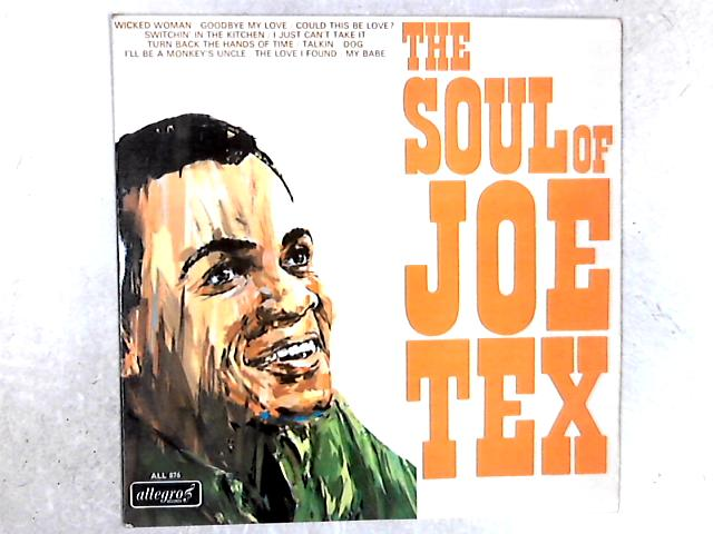 The Soul Of Joe Tex LP By Joe Tex