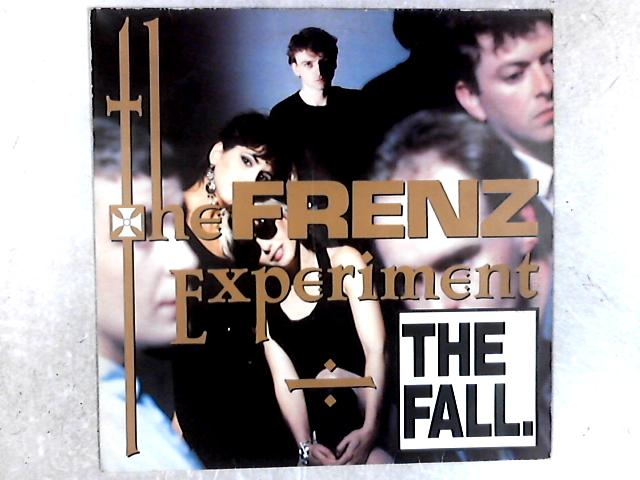 The Frenz Experiment LP By The Fall