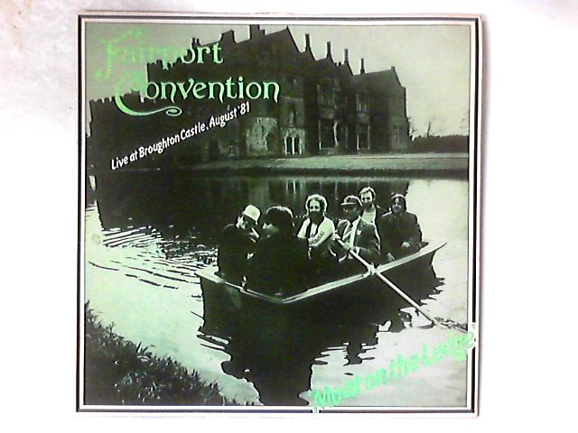 Moat On The Ledge (Live At Broughton Castle, August '81) LP By Fairport Convention