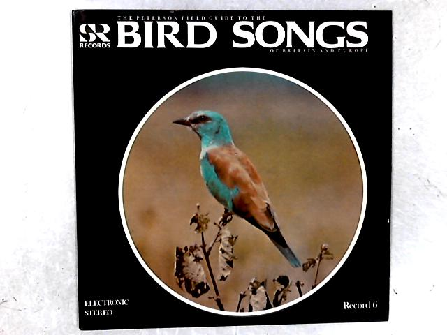The Peterson Field Guide To The Bird Songs Of Britain And Europe: Record 6 LP By Various