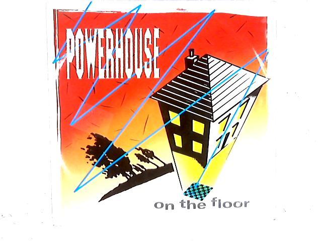 On The Floor 12in Single By Powerhouse