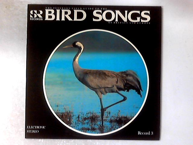 The Peterson Field Guide To The Bird Songs Of Britain And Europe: Record 3 LP By No Artist
