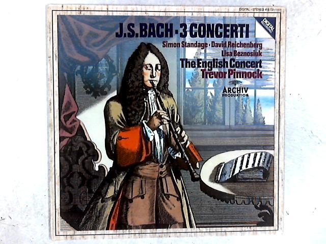 3 Concerti LP By Johann Sebastian Bach