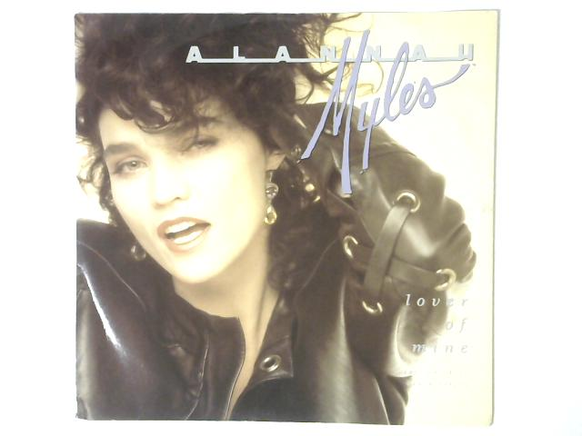Lover Of Mine 12in Single By Alannah Myles