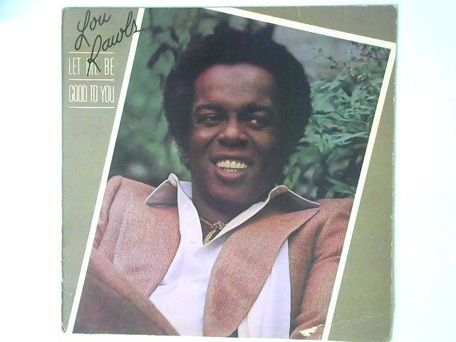 Let Me Be Good To You LP By Lou Rawls