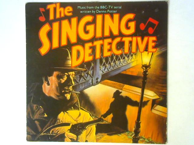The Singing Detective (Music From The BBC-TV Serial) LP By Various