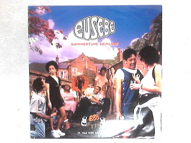 Summertime Healing 12in Single By Eusebe